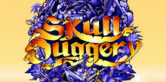 Skull Duggery